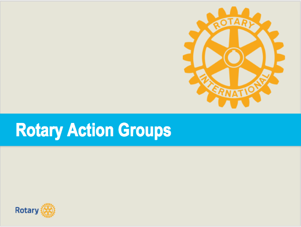 Presentation on some of the many Rotary Action Groups